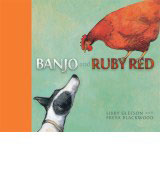 Book cover with a dog (Banjo) and a hen (Ruby) looking at one another