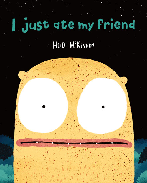 I Just Ate My Friend book cover