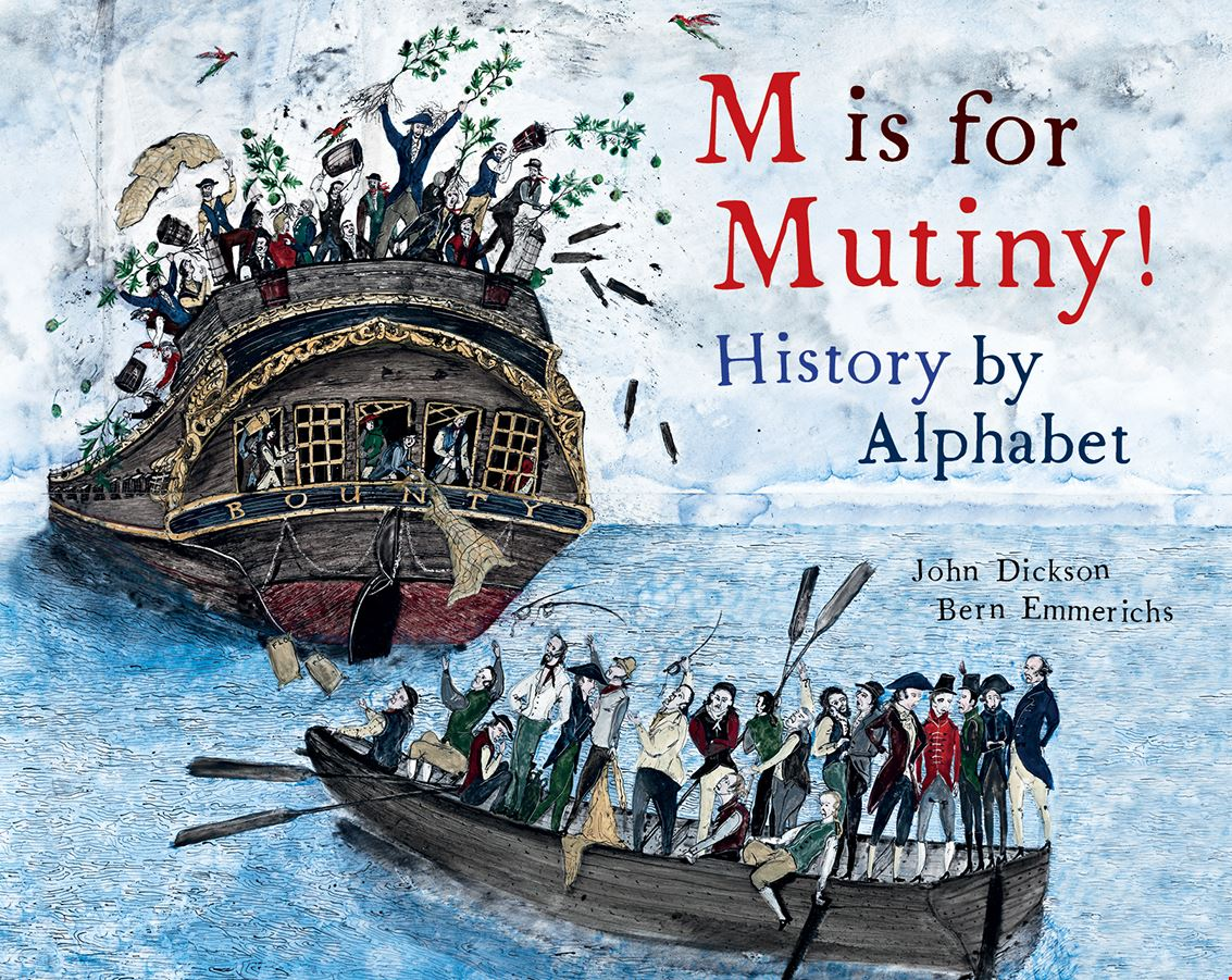 M is for Mutiny! History by Alphabet cover