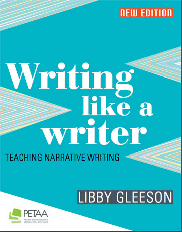 Writing like a Writer: Teaching narrative writing